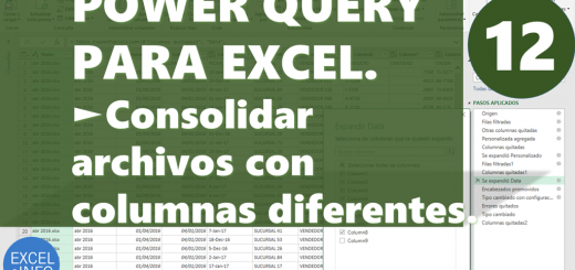 Power Query Consolidar archivos con columnas diferentes