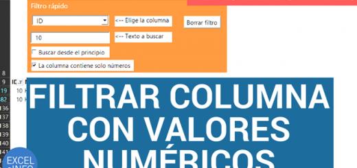 Filtrar columna con valores numéricos – Filtro rápido en Excel – Parte 3