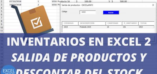 Inventarios en Excel Parte 2 - Formulario de Salida de productos y descontar del stock