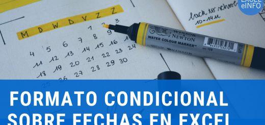 Formato condicional sobre fechas en Excel - 6 ejemplos usando fórmulas