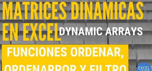 ORDENAR, ORDERNAPOR y FILTRAR - Funciones de Matrices Dinámicas en Excel