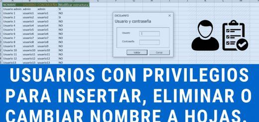 Definir en Excel usuarios con privilegios de insertar, eliminar y cambiar nombre a hojas u