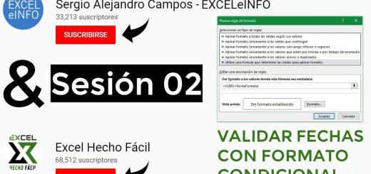 Sesión 02 - Validar fechas con Formato condicional en Excel