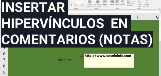 Insertar vínculos en Comentarios (Notas) de Excel para abrir páginas y archivos