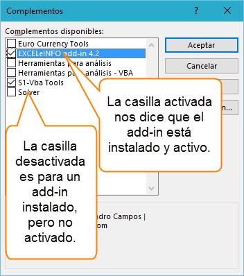La casilla activada nos dice que el add-in está instalado y activo.
