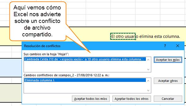 Aquí vemos cómo Excel nos advierte sobre un conflicto de archivo compartido.