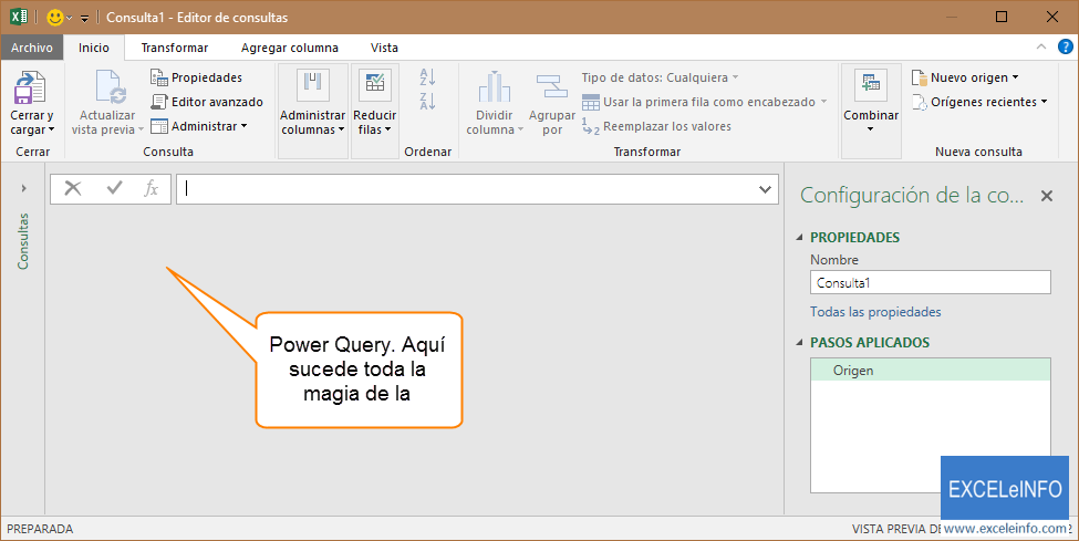 Power Query. Aquí sucede toda la magia de la transformación.