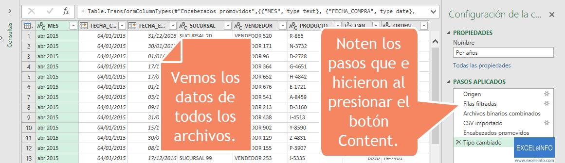 Vemos los datos de todos los archivos. Noten los pasos que e hicieron al presionar el botón Content.