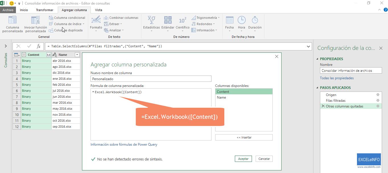 Añadimos la función =Excel.Workbook([Content]).