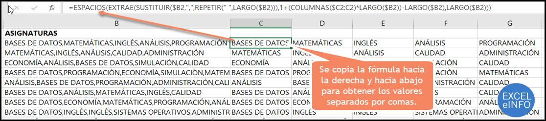 Se copia la fórmula hacia la derecha y hacia abajo para obtener los valores separados por comas.