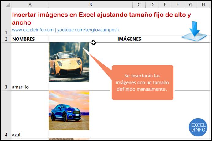 Se insertarán las imágenes con un tamaño definido manualmente.