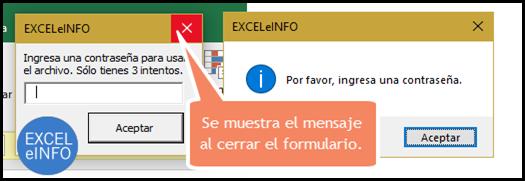 Se muestra el mensaje al intentar cerrar el formulario sin ingresar contraseña.