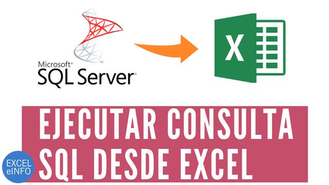 Ejecutar consulta SQL desde Excel