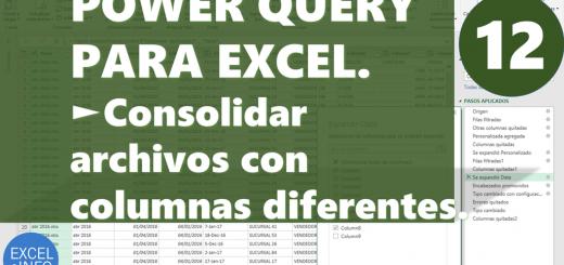 Power Query Consolidar archivos con columnas diferentes