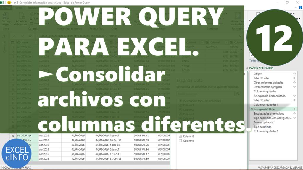 Power Query para Excel – Capítulo 12 – Consolidar archivos con columnas diferentes