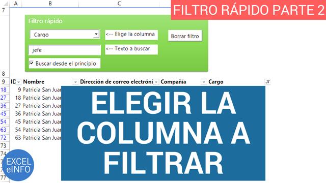 Elegir columna a Filtrar - Filtro rápido en Excel - Parte 2