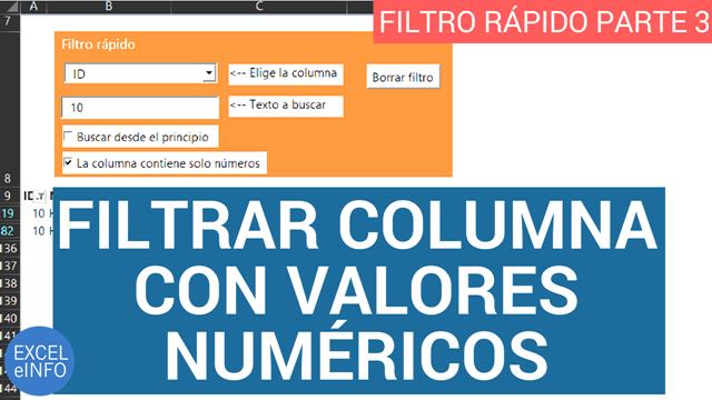 Filtrar columna con valores numéricos - Filtro rápido en Excel - Parte 3