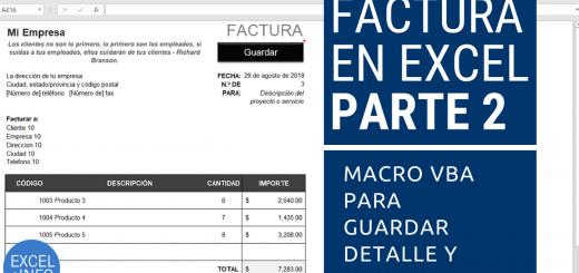 Factura en Excel Parte 2 - Macro VBA para guardar detalle de facturas y consecutivo