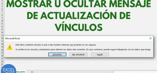 Mostrar u ocultar mensaje de actualización de vínculos y links al abrir un archivo de Excel