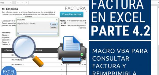 Factura en Excel Parte 4.2 - Macro VBA para consultar factura histórica y reimprimirla