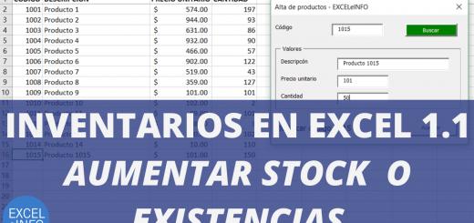Inventarios en Excel Parte 1.1 – Modificación de productos y aumentar el stock o existencias