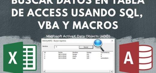 Buscar registros en tabla de Access desde Excel usando SQL Query, VBA y ADO