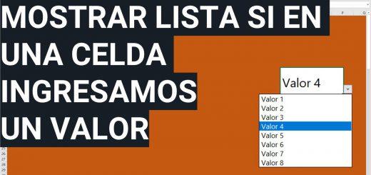 Mostrar lista de Validación en Excel dependiendo del valor de una celda