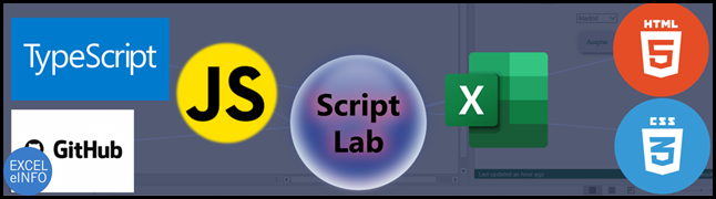 TypeScript, JavaScript, Script Lab, Excel, HTML5, CSS3, GitHub.