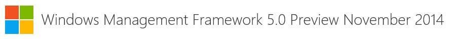 Windows Management Framework 5.0 Preview Noviembre 2014