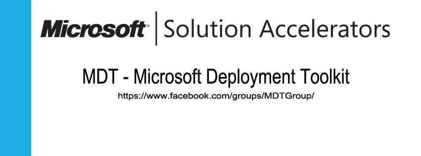 Nuevo Microsoft Deployment Toolkit – MDT Facebook Group